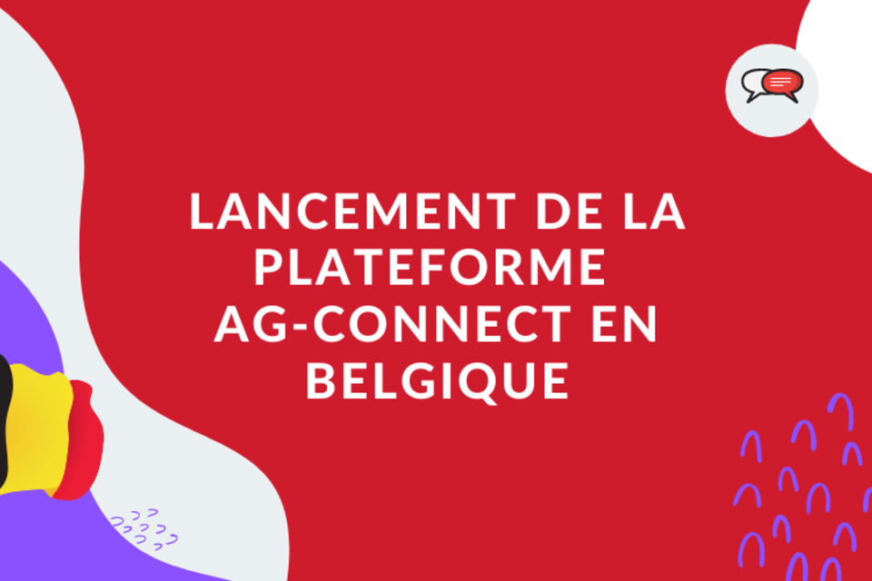Lancement de la plateforme AG-CONNECT en Belgique 🇧🇪
