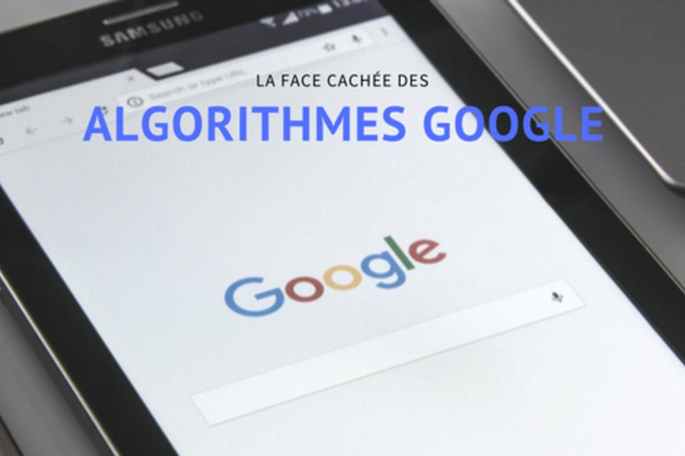 La face cachée des algorithmes Google