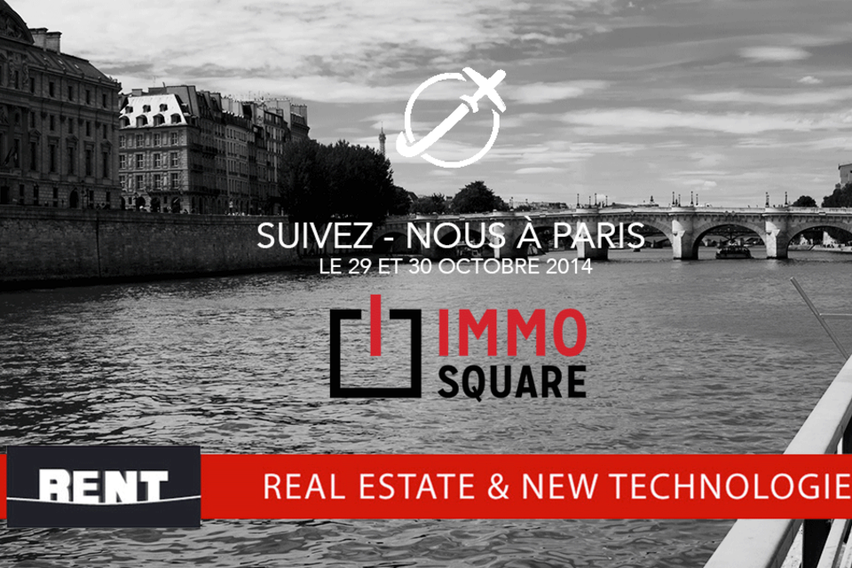 Suivez IMMO SQUARE au salon du RENT 2014 à Paris