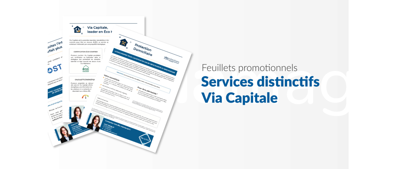 Différents feuillets promotionnels - Services distinctifs Via Capitale