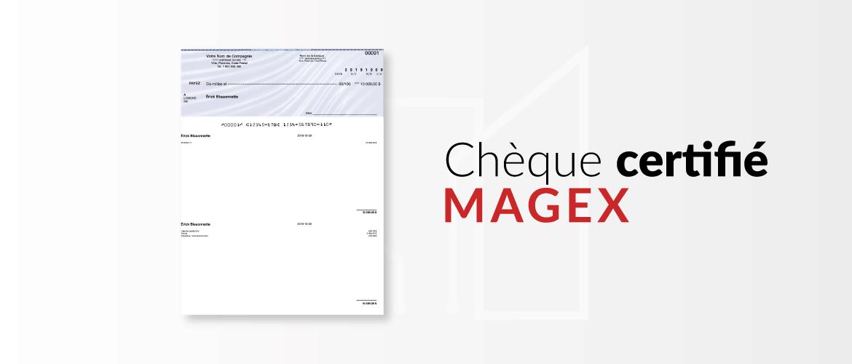 Chèque Certifié Magex Compatible pour Proprio Expert Web