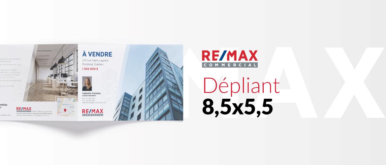 RE/MAX COMMERCIAL - Dépliant 8,5x5,5