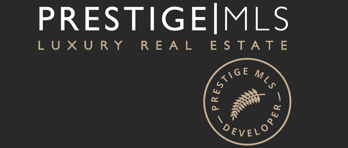 PRESTIGE MLS DEVELOPER