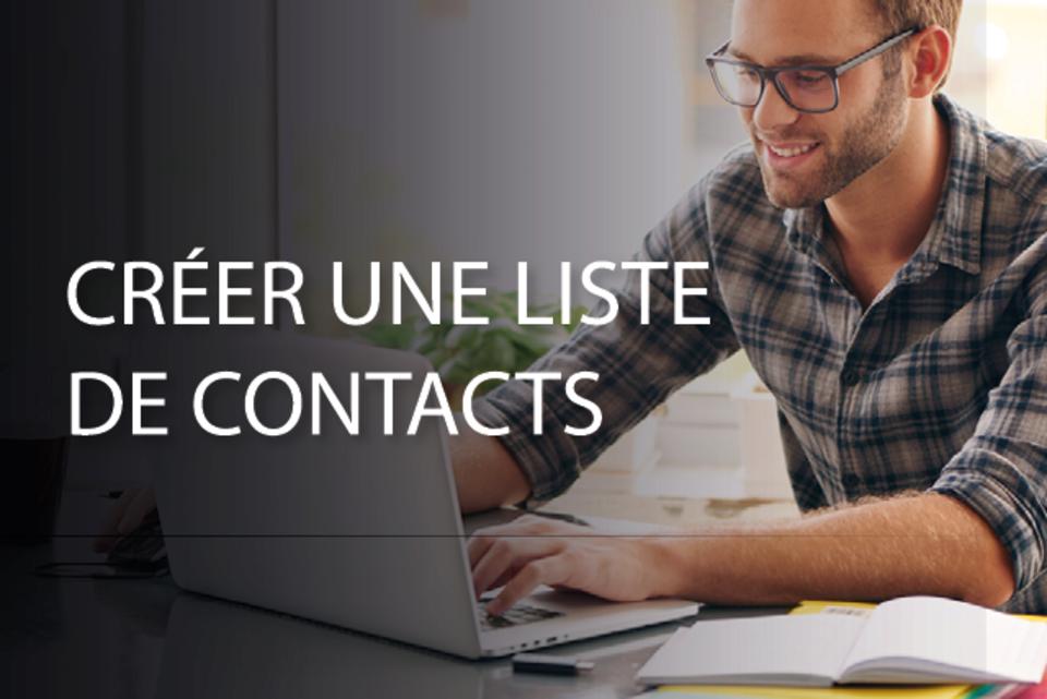 Tuto : Créer une liste de contacts