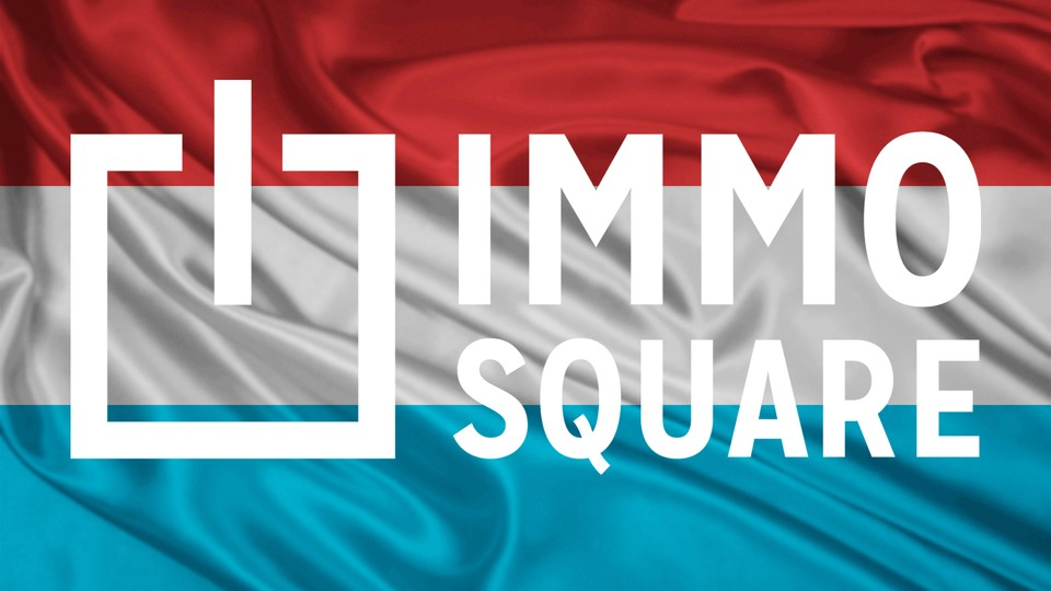 Lancement d'IMMO SQUARE au Luxembourg